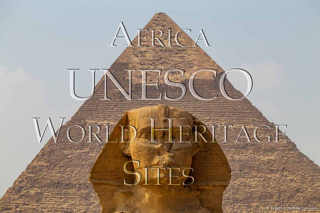 Travel-n-Architecture - Africa UNESCO World Heritage Sites