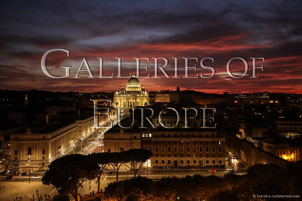 Travel-n-Architecture - Galleries of Europe