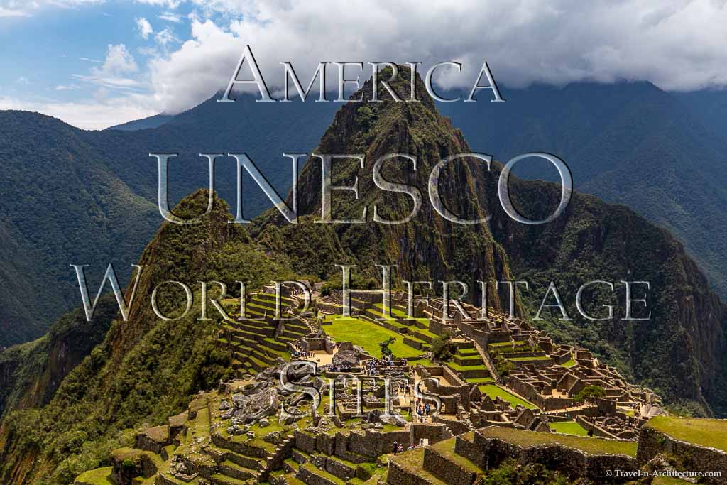 Travel-n-Architecture - America UNESCO World Heritage Sites